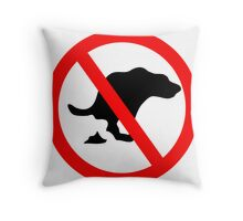 DOG NO POOP ROAD SIGN Throw Pillow