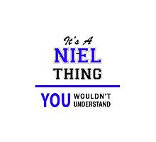 It's a NIEL thing, you wouldn't understand !! by thestarmaker