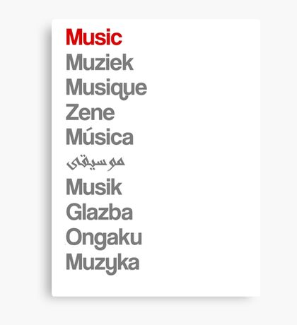 Music (10 languages) Canvas Print