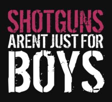 Must-Have 'Shotguns Aren't Just For Boys' T-shirts and Accessories by Albany Retro