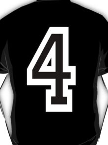 TEAM SPORTS, NUMBER 4, FOUR, FOURTH, Competition, White on Black T-Shirt