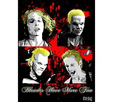 Blondes Have More Fun 2 Photographic Print