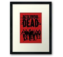 Reservoir Dead Framed Print