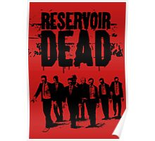Reservoir Dead Poster