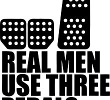 Real Men use three pedals by MustangPassion