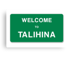 Welcome to Talihina Canvas Print