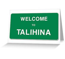 Welcome to Talihina Greeting Card