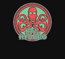 Hail Hyberg Unisex T-Shirt