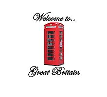 Welcome to Great Britain Photographic Print