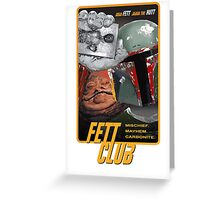 Fett Club (Orig.) Greeting Card