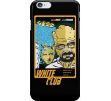 White Club (Breaking Bad + Fight Club mashup) iPhone Case/Skin