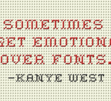 Kayne Font Quote Sticker