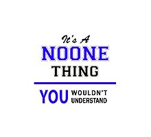 It's a NOONE thing, you wouldn't understand !! by thestarmaker