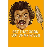 Get that Corn Out of My Face!! Photographic Print