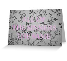 ALL OF THE SINNERS THE SAME Greeting Card