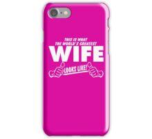 Worlds Greatest Wife Looks Like iPhone Case/Skin