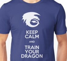 Keep calm and train your dragon WHITE FONT Unisex T-Shirt