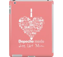 Depeche Mode : I Love DM Just Like Mum - White iPad Case/Skin