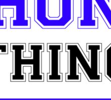 It's a CHONG thing, you wouldn't understand !! Sticker