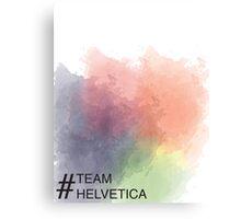 Team Helvetica Canvas Print