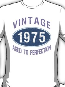 1975 Aged To Perfection T-Shirt