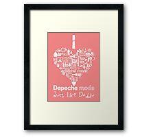 Depeche Mode : I Love DM Just Like Daddy - White Framed Print