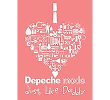 Depeche Mode : I Love DM Just Like Daddy - White Photographic Print