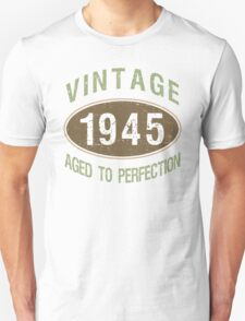 1945 Aged To Perfection Unisex T-Shirt