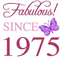 Fabulous Since 1975 by thepixelgarden