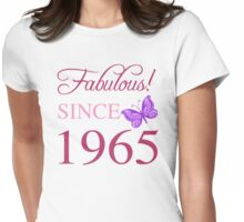 Fabulous Since 1965 Womens Fitted T-Shirt