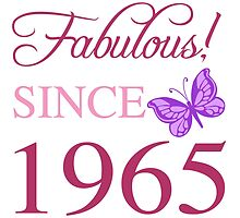 Fabulous Since 1965 by thepixelgarden