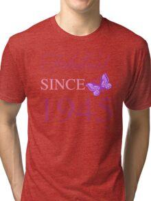 Fabulous Since 1945 Tri-blend T-Shirt