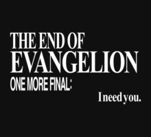 Neon Genesis Evangelion - I need you. by Talierch