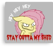 Stay Outta My Shed Canvas Print