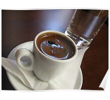 A cup of strong Greek Coffee Poster