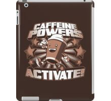 Caffeine Powers... Activate! iPad Case/Skin
