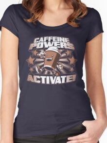 Caffeine Powers... Activate! Women's Fitted Scoop T-Shirt