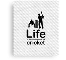 Cricket v Life - Black Graphic Canvas Print