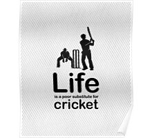 Cricket v Life - Black Graphic Poster