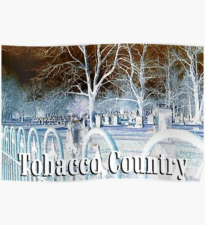 Tobacco Country Poster