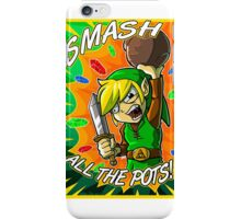 Smash All the Pots! iPhone Case/Skin