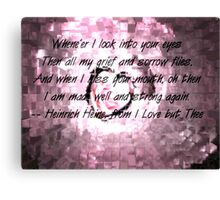 I Love But Thee Canvas Print