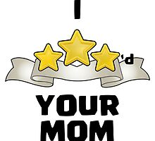 Clash of Clans - I Three Starred Your Mom - Gold Edition by pregnantembryo
