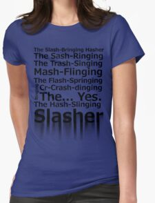 The Hash-Slinging Slasher Womens Fitted T-Shirt