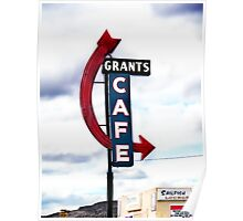 grants cafe, route 66, grants, new mexico Poster