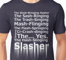 The Hash-Slinging Slasher Black on White Unisex T-Shirt