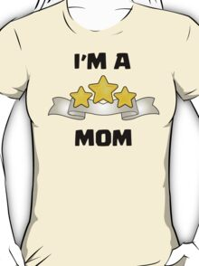 Clash of Clans - I'm a Three Star Mom T-Shirt