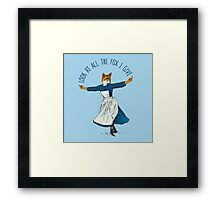 Look At All The Fox I Give - I Framed Print