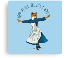 Look At All The Fox I Give - I Canvas Print