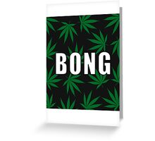 Smoke Bong Greeting Card